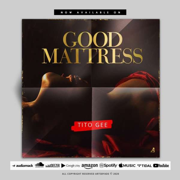 Tito Gee - Good Mattress