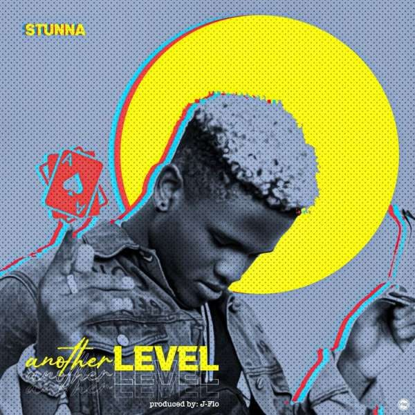 Stunna - Stunna- Another level
