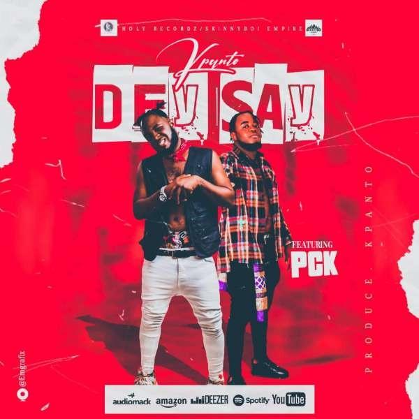 KPANTO ft PCK - Dey Say
