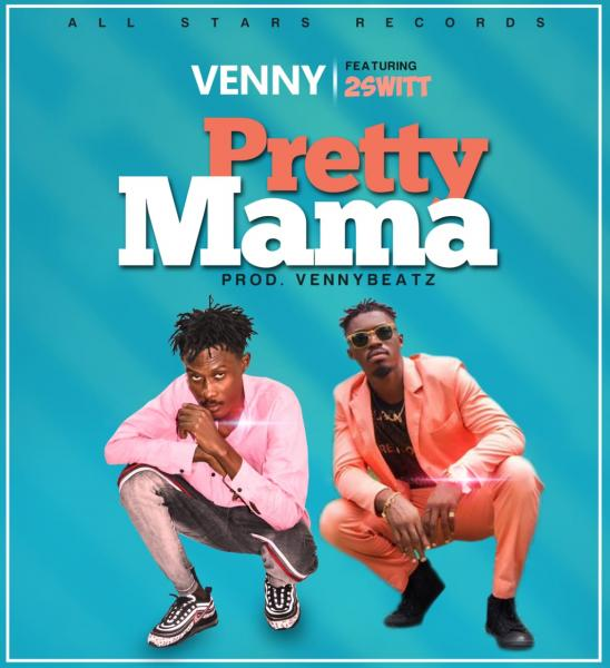 Venny ft. 2Switt - Pretty mama
