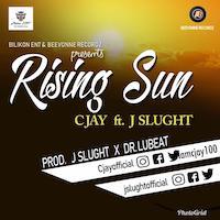 CJay ft. J Slught - Rising star